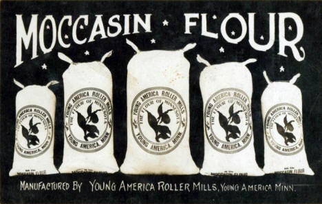 Moccasin Flour, Young America Roller Mills, Young America Minnesota, 1910's