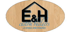 E & H Custom Builders, Esko Minnesota