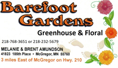 Barefoot Gardens Greenhouse and Floral, McGregor Minnesota