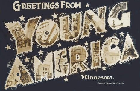 Greetings from Young America Minnesota, 1908